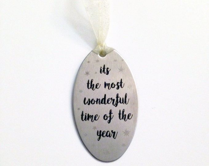 Its The Most Wonderful Time of the Year -Christmas Ornament- custom back engraving options- Personalized Christmas Gifts and Keepsakes