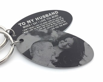 TO MY HUSBAND Photo Keychain- Custom Text Engraving Options - Black Aluminum Personalized Key Chain - Laser Engraved- Valentine's Gift
