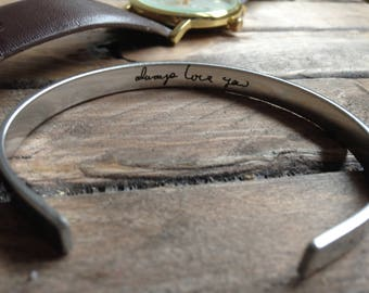 """Stainless Steel Cuff Bracelet - .25"""" x 6"""" Adjustable Cuff -with Your Handwriting, Optional Inside and/or Outside Custom Engraving Options"""