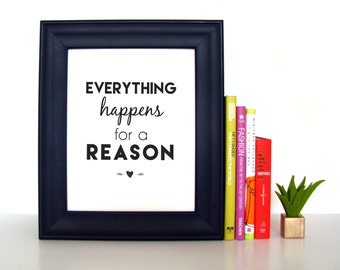 Everything Happens For a Reason | Inspirational Print | 8x10 | Home Decor | Inspirational Quote | Motivational Art | Instant Download