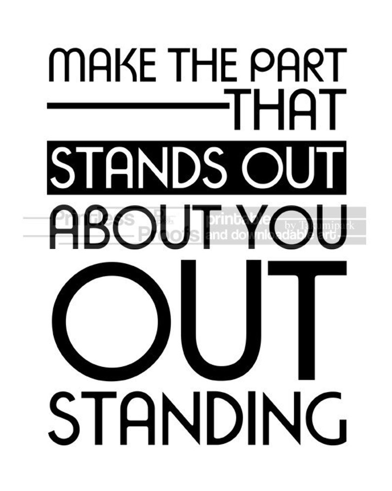 Make The Part That Stands Out About You Out Standing Etsy