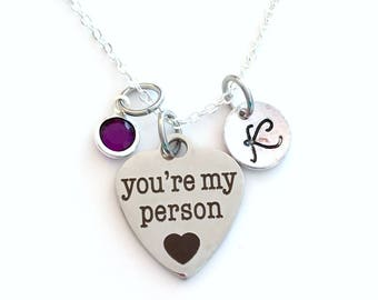 Youre My Person Necklace, Best Friend Jewelry, Gift for Sister, You are Birthstone initial letter her women long short personalized You're