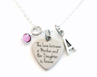 The love between a Mother and Her Daughter is Forever Necklace, Gift for Mom Day Jewelry, Present Birthstone initial letter her from to kids
