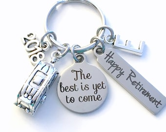 The best is yet to come Keychain, 2018 Retirement Gift for Traveller Key Chain, RV Camper Keyring, him her women Men Coworker Boss Co Worker