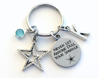 Inspiration Gift for Best Friend Key Chain, Daughter Keychain, Never let anyone Dull Your Sparkle Keyring Initial letter her birthstone star