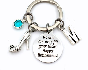 No one can ever fill your shoes. Happy Retirement Keychain, Gift for Retirement Key chain, Coworker Boss Keyring, High Heel Shoes Co-worker