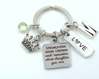 Straighten your crown and remember whose daughter you are Keychain, Gift for Daughter Key Chain, Crown Keyring, Niece Granddaughter Present