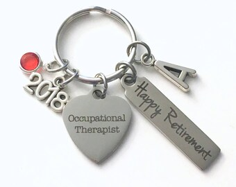 Occupational Therapist Retirement Present, 2018 OT Therapy Keychain, Gift for Women Men Retire Key Chain Keyring him her Personalized Custom