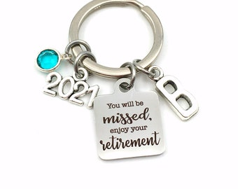 2021 Retirement Keychain / You will be missed, enjoy your retirement Key Chain / Coworker Keyring / Gift for Boss present / Co-worker Gift