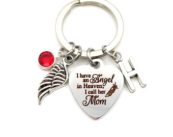 Loss of Mother KeyChain / I have an angel in heaven, I call her Mom Key Chain / Gift for Grieving Present / Memorial for Daughter or Son