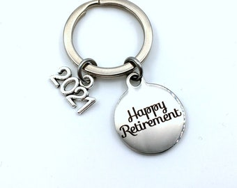 2021 Retirement Keychain / Gift for Retiree Key Chain / Boss or Coworker Retirement Present / Him Her Keyring / Husband Wife congratulations