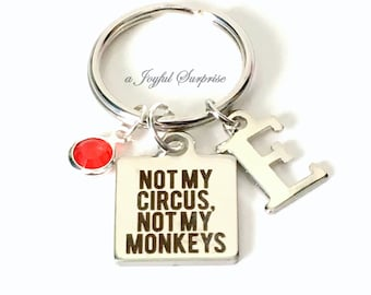 Not my Circus, Not my Monkeys Keychain, Silver Circus Keyring, Gift for Coworker Initial Boss Polish proverb Key Chain Present Funny Joke