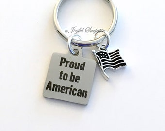 Veteran's Day Gift, Remembrance Day Keychain, Armistice Key Chain, Proud to be American present, USA US Flag War Vet Army Navy Seal Airforce