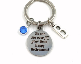 Retirement Gift for Coworker keychain, No one can ever fill your shoes Happy Retirement Key Chain, Boss Keyring, Co-worker Colleague Present