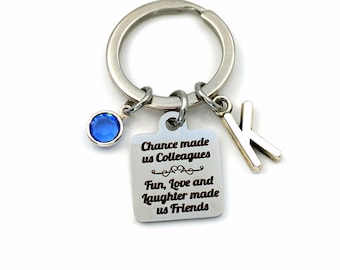 Chance made us Colleagues, fun, love and laughter made us friends Key Chain / Gift for Coworker Present, Work Wife Husband Keychain Friend
