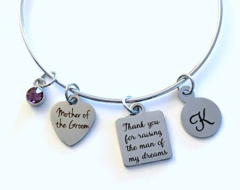Gift for Mother of the Groom Wedding Jewelry, Thank you for raising the man of my dreams Charm Bracelet, Stainless Steel Bangle in Law mom