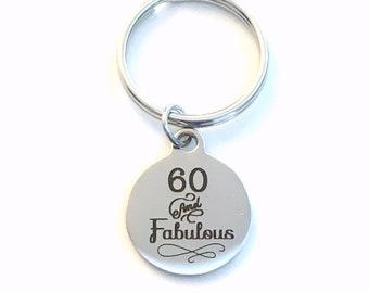 Gift for Sixtieth Birthday Keychain, 60 and Fabulous Key Chain, Sixty 60th him Birthstone Initial Present Jewelry Mom Women Men Dad friend