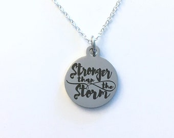 Stronger than the storm charm Necklace, Gift for Women or Men Jewelry, Charm Birthday Present silver motivation Quote divorce loss of job
