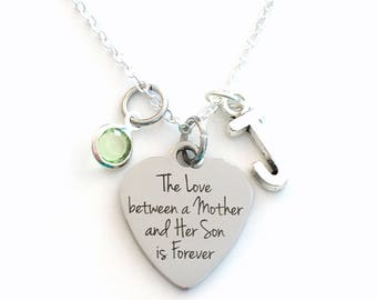 The love between a Mother and Her Son is Forever Necklace, Gift for Mom Day Jewelry, Present Birthstone initial letter her from to kids