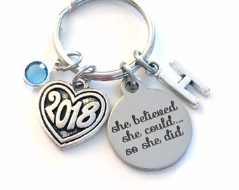 Graduation Gift for her Keychain, She believed she could so she did Key Chain, New Career Birthstone Initial Present can Retirement 2018 Job