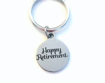Happy Retirement Key Chain, Retired Keychain, Gift for Coworker Keyring Present, Nurse Teacher Boss, men women him her under 10 dollars ten