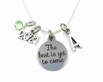 The best is yet to come Necklace / 2021 Retirement Jewelry / Graduation Necklace /Gift for Graduate Present / silver her women woman him
