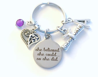 Graduation Gift for her Keychain, She believed she could so she did Key chain, Heart keyring ring Initial women her birthstone job promotion