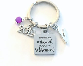 2019 Retirement Keychain, You will be missed, enjoy your retirement Key Chain, Coworker Keyring, Gift for Boss Initial Birthstone present