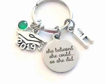 Graduation Gift for her Keychain, She believed she could so she did Key Chain, New Career Birthstone Initial Present can Retirement 2019 Job