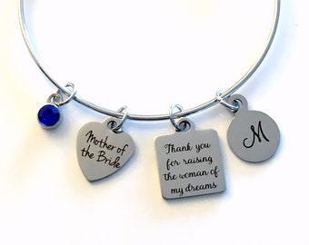 Gift for Mother of the Bride Wedding Jewelry, Thank you for raising the woman of my dreams Charm Bracelet, Stainless Steel Bangle in Law mom