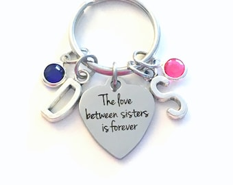 Gift for Sister Keychain, The love between sisters is forever Key Chain, big little Keyring wedding day Multiple initial birthstone 2 3 4 5