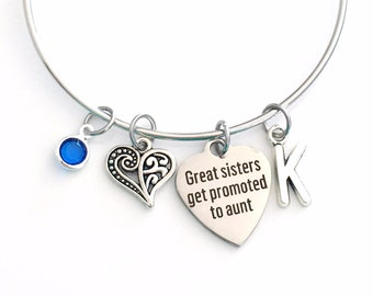 Gift for Sister Charm Bracelet, Great sisters get promoted to aunt Jewelry, Silver Bangle birthstone initial Present New Baby Announcement