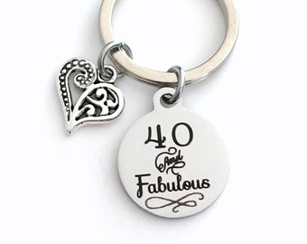 40th birthday gift for women Keychain, Forty and Fabulous Key Chain, 40 40th her men man Present Jewelry Fortieth best friend