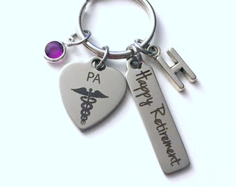Physician Assistant Retirement Present, PA Keychain, Gift for Women or Men Retire, Key Chain Keyring him her Personalized Custom Doctor