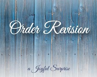 Order Revision / Upgrades & Exchanges / A Joyful Surprise /