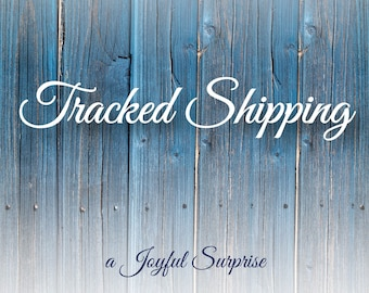 Tracked shipping Upgrade