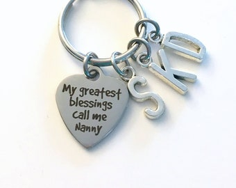 Birthday Gift for Nanny Key Chain, Multiple letters, My greatest blessings call me Nanny Keychain, Present Grandmother Nannie Nan Initial
