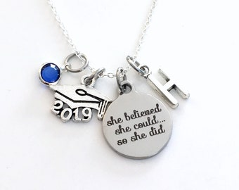 Graduation Necklace 2019, Graduation Jewelry, Silver Charm Gift for daughter birthstone initial letter She believed she could so she did can