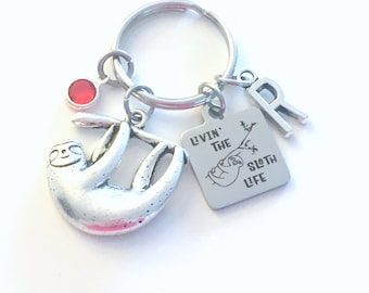Livin' the sloth life Keychain, Sloth Key Chain, Gift for Daughter, Mothers Day Present, hanging animal Keyring, Birthstone Initial girl her