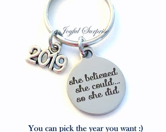 Congratulation Gift, 2019 Job Promotion Key Chain, Milestone Achievement Celebration Graduation She believed she could so she did 2018 2019