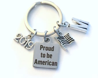 Gift for New Citizen, Proud to be American KeyChain, 2019 2018 Key Chain USA Keyring Present silver pewter initial Flag Charm her him men
