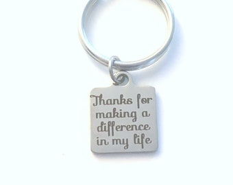 Thank you Gifts for Volunteers Key Chain, Professor Keychain, Thanks for making a difference in my life Present Appreciation Quote for Coach