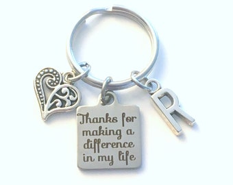 Gift for Foster Parent Keychain, Thanks for making a difference in my life Key chain, Teacher Key Chain, Coach Present Step mom Mother you