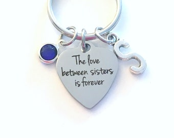 The love between sisters is forever Keychain, Gift for Big, Little, Baby Key Chain, Bridesmaid Bridal Party Keyring, Multiple letter 2 3 4 5