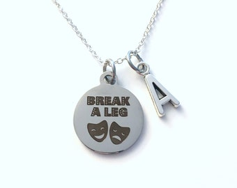Break a leg Necklace, Musical Theatre Jewelry, Gift for Opening Night, Drama Mask Present her him Christmas Birthday Personalized Theater