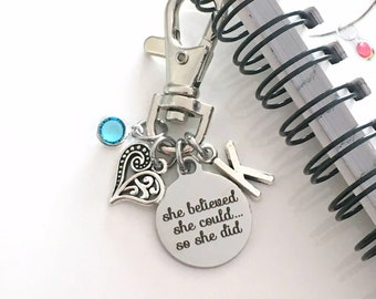 Planner Charm, Organizer Clasp, She believed she could so she did Dangle, Daybook Accessories, Notebook Clip On Ring, Motivational purse her