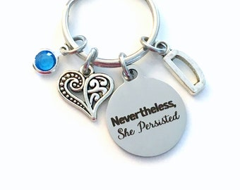 Nevertheless She Persisted Keychain, Graduation Day Gift for Daughter Key Chain, Teenage Girl, Women Keyring, Never the less Present Niece