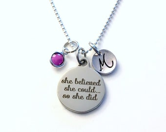 She believed she could so she did necklace, Stainless Steel Ball Bead Chain, Graduation Charm Jewelry, Gift for Girl Present initial letter