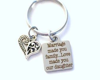 Daughter in law Gift from Mother in law Keychain / Gift for Wedding Day Key Chain / Marriage made you family Love made you our daughter
