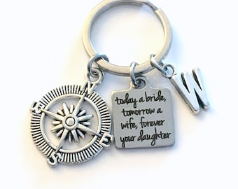 Father of the Bride Keychain, Gift for Parent, Today a bride, tomorrow a wife, forever your daughter Key Chain, Mother from wedding him her